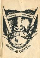Orwell George: Folwark Zwierzęcy. [Lublin, Radom: Aut82 1984]. A6. Na obwolucie rysunek twarzy z wędzidłem w ustach i oczami zasłoniętymi tytułem m-ws.pl